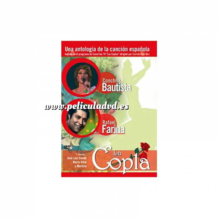 Imagen La Copla La Copla: Conchita Bautista y Rafael Farina (Últimas Unidades)